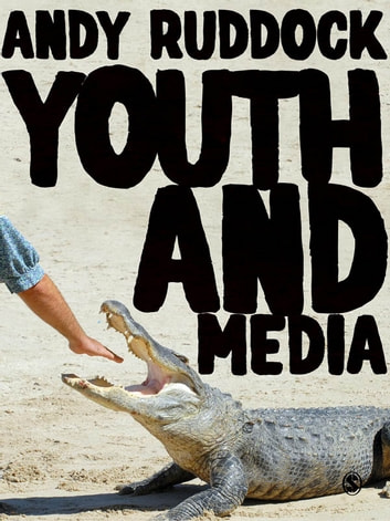 Youth and Media ebook by Dr. Andy Ruddock