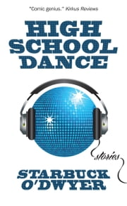 High School Dance (How to Raise a Good Kid Book 2) ebook by Kobo.Web.Store.Products.Fields.ContributorFieldViewModel