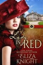 Lady in Red ebook by Eliza Knight