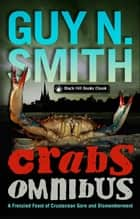 Crabs Omnibus ebook by Guy N Smith