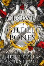 The Crown of Gilded Bones ebook by Jennifer L. Armentrout
