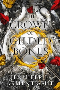 The Crown of Gilded Bones e-kirjat by Jennifer L. Armentrout