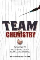 Team Chemistry ebook by Nathan Michael Corzine