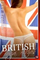 British Bonzai Bitches ebook by Jane Brooke