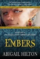 Embers ebook by Abigail Hilton