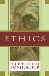 Ethics ebook by Dietrich Bonhoeffer