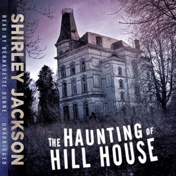 The Haunting of Hill House livre audio by Shirley Jackson