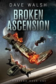 Broken Ascension eBook by Dave Walsh