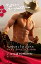 Accordo a fior di pelle ebook by Kathy Lyons, Vicki Thompson Lewis