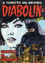 DIABOLIK (20): Gioielli di sangue ebook by Kobo.Web.Store.Products.Fields.ContributorFieldViewModel