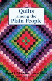 Quilts among the Plain People ebook by Rachel T. Pellman
