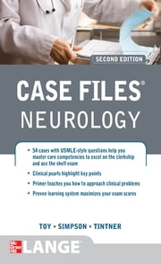 Case Files Neurology, Second Edition ebook by Eugene Toy,Ericka Simpson,Ron Tintner