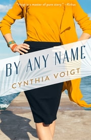 By Any Name ebook by Cynthia Voigt