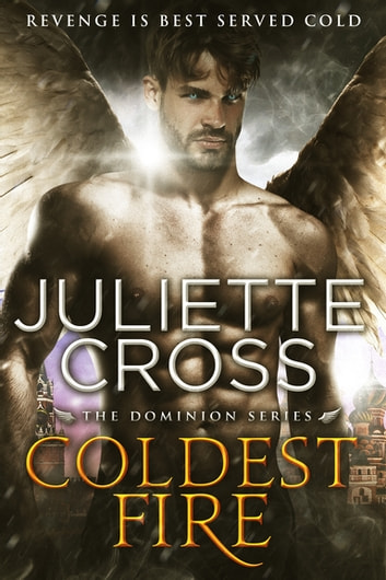 Coldest Fire ebook by Juliette Cross