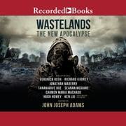 Wastelands - The New Apocalypse audiobook by