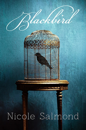 Blackbird ebook by Nicole Salmond