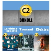 C2 Bundle - Spanish Novels for High Advanced Learners - Spanish Novels Bundles, #6 ebook by Paco Ardit