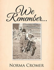 We Remember… ebook by Norma Cromer
