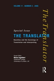 Bourdieu and the Sociology of Translation and Interpreting ebook by Moira Inghilleri