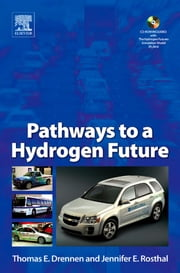 Pathways to a Hydrogen Future ebook by Drennen, Thomas E