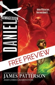 Daniel X: Armageddon - FREE PREVIEW EDITION (The First 9 Chapters) ebook by James Patterson, Chris Grabenstein