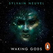 Waking Gods - Themis Files Book 2 audiobook by Sylvain Neuvel