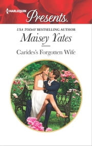 Carides's Forgotten Wife ebook by Maisey Yates
