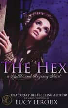 The Hex ebook by Lucy Leroux