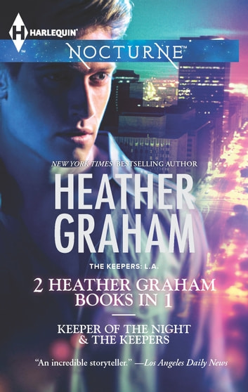 Keeper of the Night & the Keepers ebook by Heather Graham