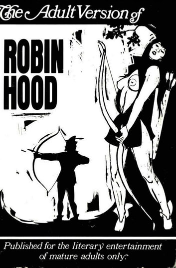 The Adventures Of Robin Hood ebook by Robert Elgin