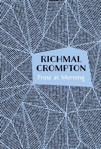 Frost at Morning ebook by Richmal Crompton