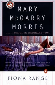 Fiona Range ebook by Mary McGarry Morris
