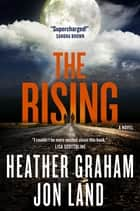 The Rising eBook par Heather Graham,Jon Land