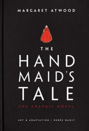 The Handmaid's Tale (Graphic Novel) 電子書 by Margaret Atwood