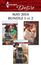 Harlequin Desire May 2014 - Bundle 1 of 2 - An Anthology 電子書籍 by Kathie DeNosky, Olivia Gates, Barbara Dunlop