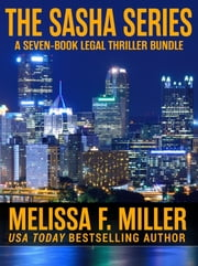 The Sasha Series - A Seven-Book Legal Thriller Bundle ebook by Melissa F. Miller
