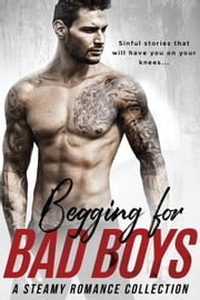 Begging for Bad Boys ebook by Willow Winters, Lauren Landish, Crystal Kaswell,...