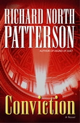 Conviction - A Novel ebook by Richard North Patterson