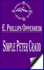 Simple Peter Cradd ebook by E. Phillips Oppenheim