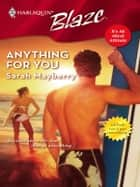 Anything for You ebook by Sarah Mayberry