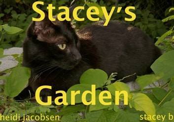 Stacey's Garden ebook by heidi jacobsen,stacey b