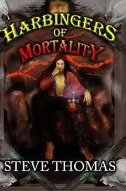 Harbingers of Mortality ebook by Steve Thomas