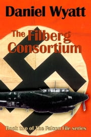 The Filberg Consortium ebook by Daniel Wyatt