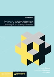 Primary Mathematics - Capitalising on ICT for Today and Tomorrow ebook by Penelope Serow,Rosemary Callingham,Tracey Muir