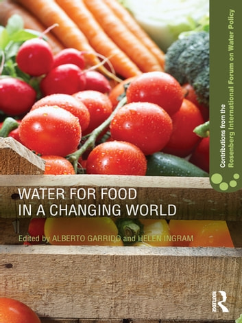 Water for Food in a Changing World ebook by