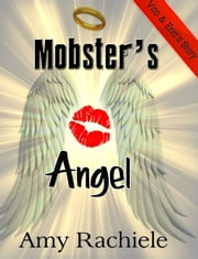 Mobster's Angel ebook by Amy Rachiele