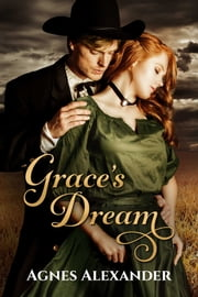 Grace's Dream ebook by Agnes Alexander