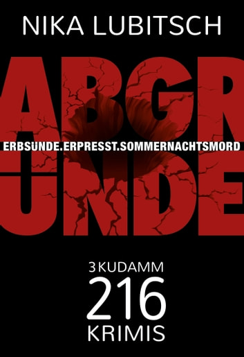 Abgründe - 3 Kudamm-216-Krimis ebook by Nika Lubitsch