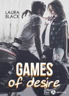 Games of Desire eBook by Laura Black