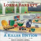A Killer Edition audiobook by Lorna Barrett